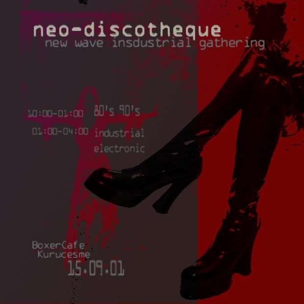 Neodiscotheque Gothic Gathering 15 Eylül 2001