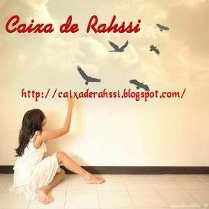 http://caixaderahssi.blogspot.com